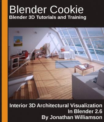 Jonathan Williamsons   Architectural Visualization In Blender 2.6 training videos