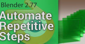 blender-automate-repetitive-steps-tutorial-retina